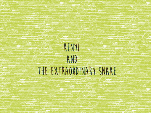 Kenyi and the Extraordinary Snake