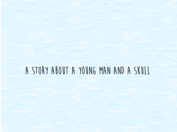 The Story of the Young Man and the Skull